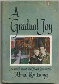 A Gradual Joy