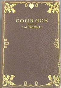 image of Courage: The Rectorial AddressDelivered at St Andrews University May 3rd 1922