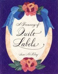 A Treasury of Quilt Labels