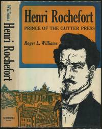 image of Henri Rochefort: Prince of the Gutter Press