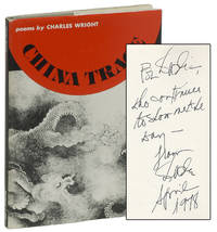 CHINA TRACE by  Charles WRIGHT - Signed First Edition - (1977) - from Brian Cassidy Bookseller at Type Punch Matrix (SKU: 14753)