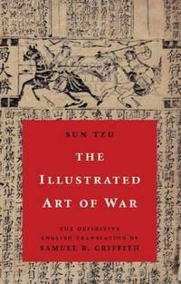 image of The Illustrated Art of War : The Definitive English Translation by Samuel B. Griffith