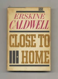 image of Close to Home  - 1st Edition/1st Printing
