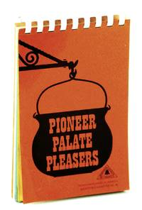 Pioneer Palate Pleasers [Cookbook / Recipes]