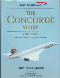 The Concorde Story Sixth Edition