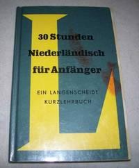30 Stunden Niederlandisch fur Anfanger (Langenscheidts Kurzlehrbuch)
