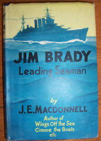 Jim Brady, Leading Seaman