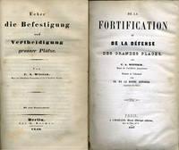 Ueber die Befestigung und Vertheidigung grosser Platze [bound with] De la Fortification et de la Defense des Grandes Places