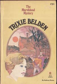 Trixie Belden and The Marshland Mystery (#10)