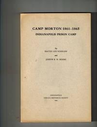 image of Camp Morton 1861-1865 Indianapolis Prison Camp