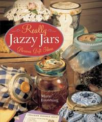image of REALLY JAZZY JARS: Glorious Gift Ideas