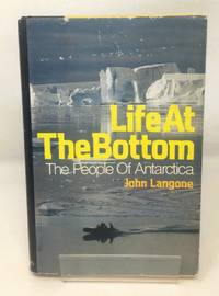 image of LIFE AT THE BOTTOM The People of Antarctica