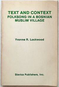 Text and Context. Folksong In a Bosnian Muslim Village