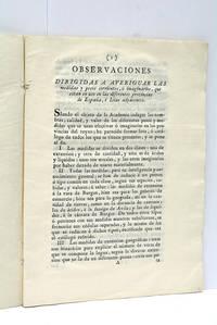 OBSERVACIONES DIRIGIDAS a averiguar las medidas y pesos corrientes, ó imaginarios, que...