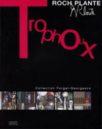Trophoux. Collection Forget-Georgesco
