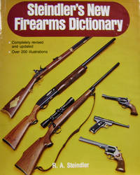 Steindler's New Firearms Dictionary