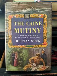 The Caine Mutiny by Herman Wouk - 1951