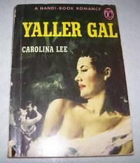 Yaller Gal: A Handi-Book Romance 126