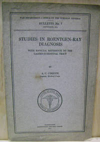 Studies in Roentgen-Ray Diagnosis:  With Especial Reference to the  Gastro-Intestinal Tract