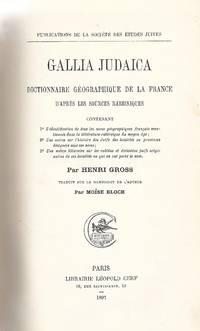 GALLIA JUDAICA; DICTIONNAIRE GOGRAPHIQUE DE LA FRANCE D'APRS LES SOURCES  RABBINIQUES