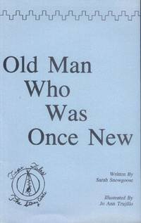 Old Man Who Was Once New : Tipi Tales; The Story Circle
