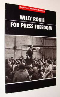 Willy Ronis For Press Freedom