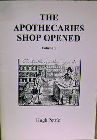 The Apothecaries Shop Opened, Vol. 1