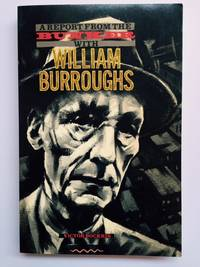 A Report From the Bunker with William Burroughs