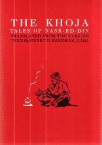 KHOJA, THE: Tales of Nasr-Ed-Din