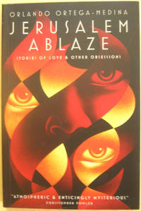 Jerusalem Ablaze: Stories of Love & Other Obsessions