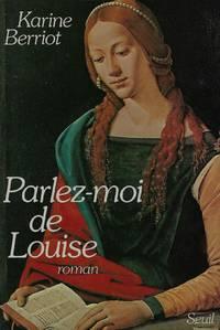 Parlez-moi de Louise