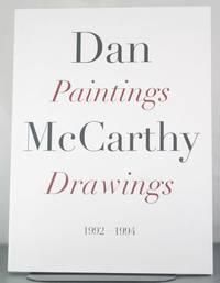 Dan McCarthy: Paintings Drawings 1992-1994