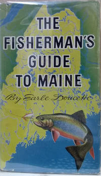The Fisherman\'s Guide to Maine