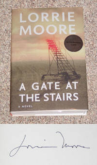 A GATE AT THE STAIRS: A NOVEL