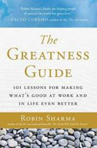 image of The Greatness Guide: 101 Lessons for Making What's Good at Work and in Life Even Better