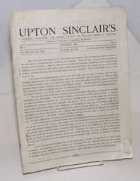 Upton Sinclair\'s, a monthly magazine: for social justice, by peaceful means if possible. Vol. 1, no. 9. January , 1919