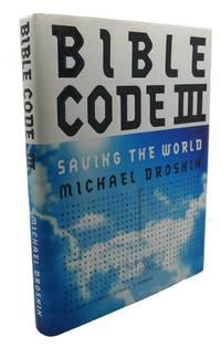image of BIBLE CODE III :  Saving the World