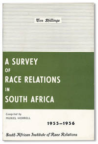 A Survey of Race Relations in South Africa 1955-1956