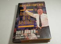 Tiger in a Lion's Den Adventures in Lsu Basketball by Dale Brown with Don Yaeger - Signed First Edition - 1994 - from Corliss Books (SKU: 001385)