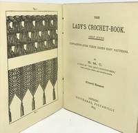 [TEXTILES] The Lady's Crochet-Book Containing Over Three Dozen Easy Patterns