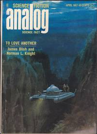 Analog Science Fiction / Science Fact, April 1967 (Volume 79, Number 2)