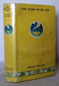 image of The story of my life, with her letters (1887-1901) + a supplementary account on her education ... (abridged)