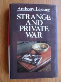 Strange and Private War