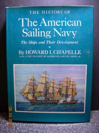 The History Of The American Sailing Navy - The Ships And Their Development