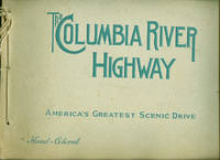 "THE COLUMBIA RIVER HIGHWAY : America""s Greatest Scenic Drive"
