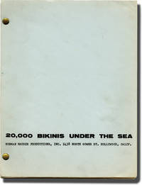 20,000 Bikinis Under the Sea (Original screenplay for an unproduced film)