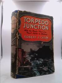 image of Torpedo junction;: With the Pacific fleet from Pearl Harbor to Midway,