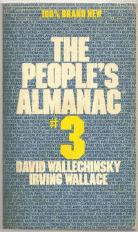PEOPLE'S ALMANAC #3, Wallechinsky, David and Irving Wallace