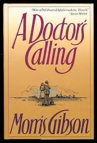 image of A DOCTOR'S CALLING.