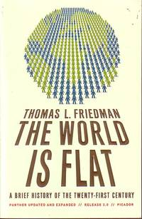 image of The World Is Flat A Brief History of the Twnty-First Century